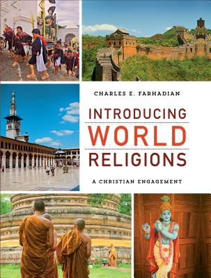 Image for Introducing World Religions: A Christian Engagement