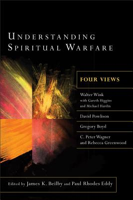 Image for Understanding Spiritual Warfare: Four Views