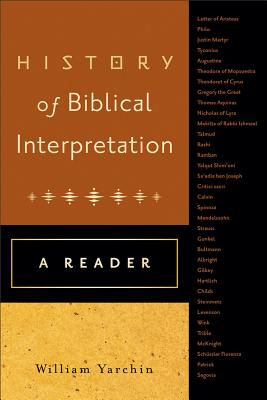 Image for History of Biblical Interpretation: A Reader