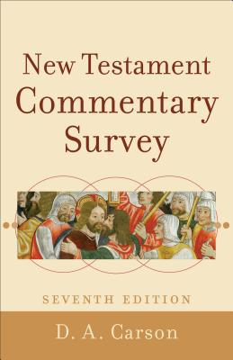 New Testament Commentary Survey, D. A. Carson