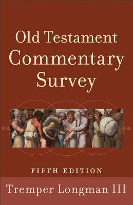 Image for Old Testament Commentary Survey