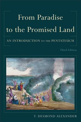 Image for From Paradise to the Promised Land: An Introduction to the Pentateuch