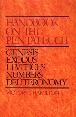 Image for Handbook on the Pentateuch: Genesis, Exodus, Leviticus, Numbers, Deuteronomy