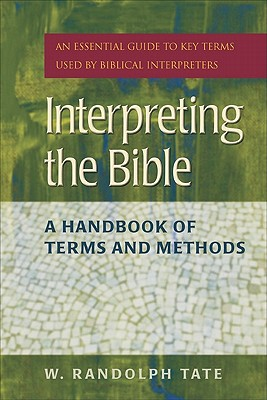 Image for Interpreting the Bible: A Handbook of Terms and Methods