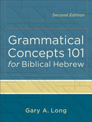 Image for Grammatical Concepts 101 for Biblical Hebrew