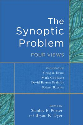Image for The Synoptic Problem: Four Views
