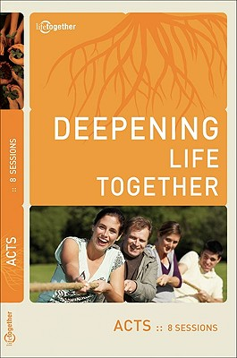 Image for Deepening Life Together: Acts