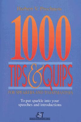 Image for 1000 Tips and Quips for Speakers and Toastmasters