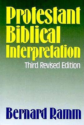 Image for Protestant Biblical Interpretation: A Textbook of Hermeneutics