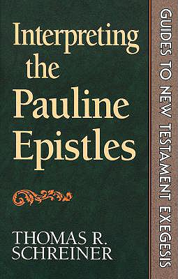 Image for Interpreting the Pauline Epistles (Guides to New Testament Exegesis)