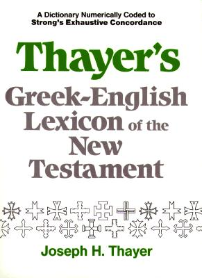 Image for Thayer's Greek-English Lexicon of the New Testament