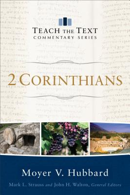 Image for 2 Corinthians (Teach the Text Commentary Series)