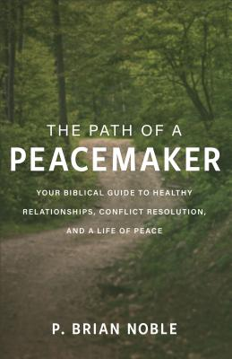 Image for Path of a Peacemaker