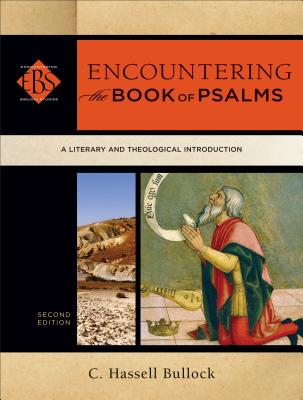 Image for Encountering the Book of Psalms: A Literary and Theological Introduction (Encountering Biblical Studies)