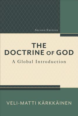 Image for The Doctrine of God: A Global Introduction