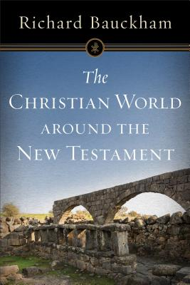 Image for The Christian World around the New Testament