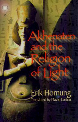Image for Akhenaten and the Religion of Light