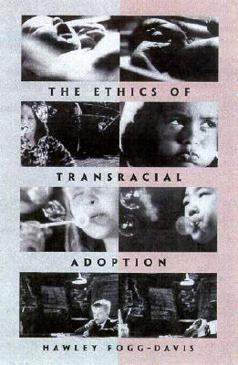 Image for The Ethics of Transracial Adoption