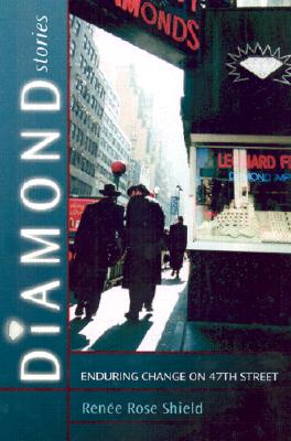 Image for Diamond Stories : Enduring Change on 47th Street