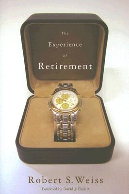 Image for The Experience of Retirement (ILR Press Book)