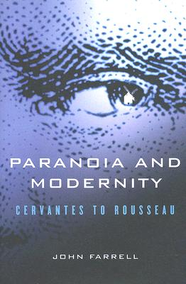 Image for Paranoia and Modernity: Cervantes to Rousseau