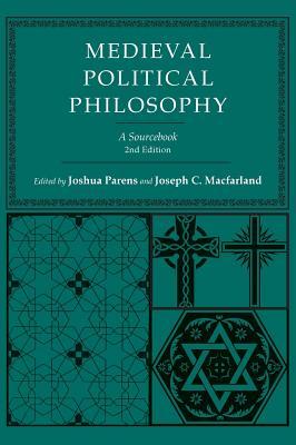 Medieval Political Philosophy: A Sourcebook (Agora Editions)