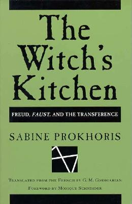 Image for The Witch's Kitchen: Freud, Faust, and the Transference