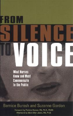 Image for From Silence to Voice: What Nurses Know and Must Communicate to the Public (ILR Press Books)