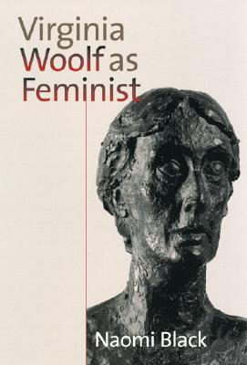 Virginia Woolf As Feminist, Black, Naomi
