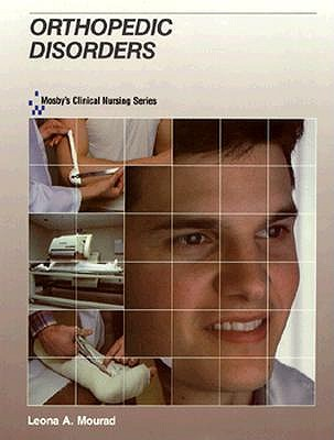 Image for Orthopedic Disorders (Mosby's Clinical Nursing Series)