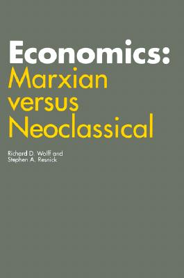 Image for Economics: Marxian versus Neoclassical