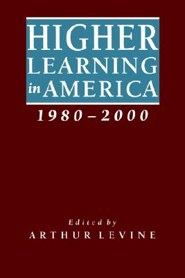 Image for Higher Learning in America, 1980-2000