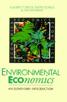 Image for Environmental Economics: An Elementary Introduction
