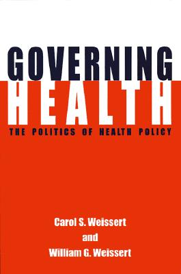 Image for Governing Health: The Politics of Health Policy
