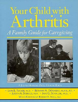Image for Your Child with Arthritis: A Family Guide for Caregiving