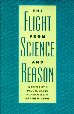 Image for The Flight from Science and Reason (Annals of the New York Academy of Sciences)