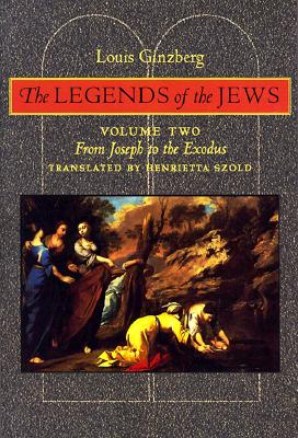 Image for The Legends of the Jews: From Joseph to the Exodus (Volume 2)
