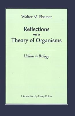 Image for Reflections on a Theory of Organisms