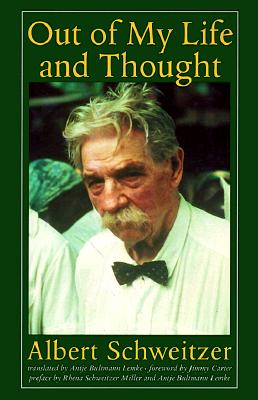 Image for Out of My Life and Thought (Albert Schweitzer Library)