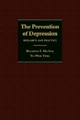 Image for The Prevention of Depression: Research and Practice (The Johns Hopkins Series in Psychiatry and Neuroscience)
