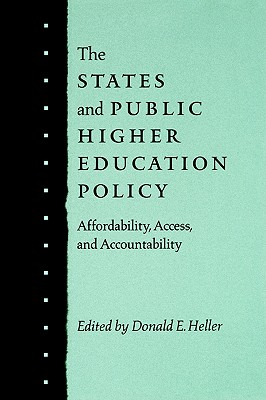 Image for The States and Public Higher Education Policy: Affordability, Access, and Accountability