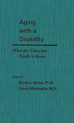 Image for Aging with a Disability: What the Clinician Needs to Know