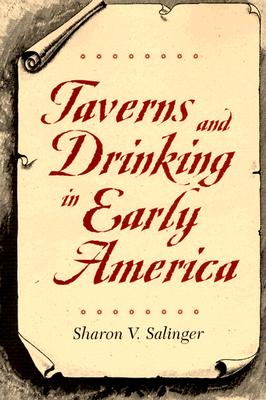 Image for Taverns and Drinking in Early America