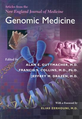 Image for Genomic Medicine: Articles from the New England Journal of Medicine