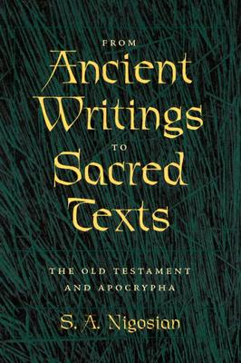 Image for From Ancient Writings to Sacred Texts: The Old Testament and Apocrypha