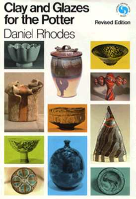 Image for Clay and Glazes for the Potter (Chilton's Creative Crafts Series)
