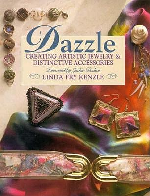 Image for Dazzle: Creating Artistic Jewelry & Distinctive Accessories (Craft Kaleidoscope)