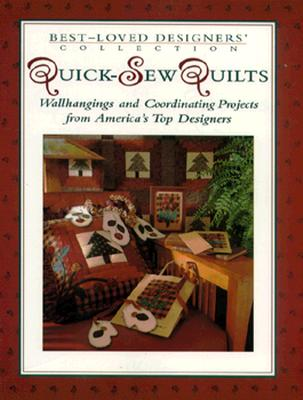 Image for QUICK-SEW QUILTS BEST-LOVED DESIGNERS' COLLECTION