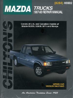 Image for Chilton's Mazda Trucks 1987-93 Repair Manual (Chilton Automotive Books)