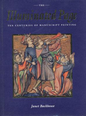 Image for The Illuminated Page: Ten Centuries of Manuscript Painting in The British Library